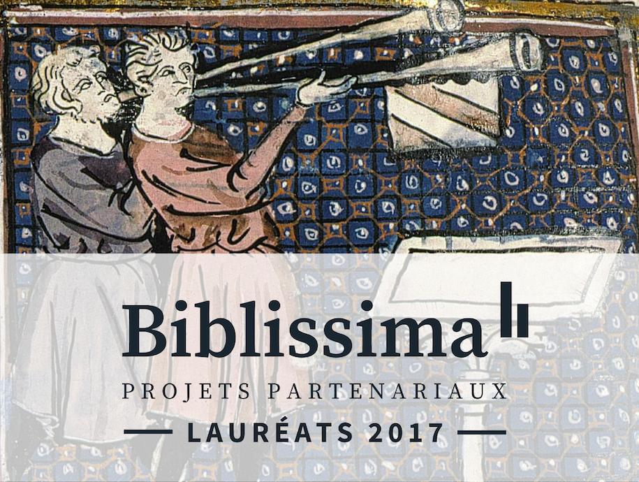 Projets partenariaux Biblissima : lauréats 2017