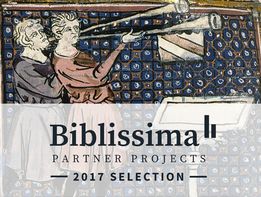 Biblissima partner projects: 2017 selection