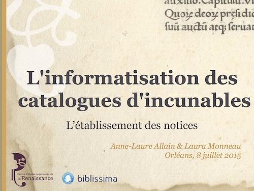 L'informatisation des catalogues d'incunables : l'établissement des notices