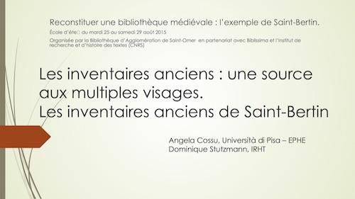Les inventaires anciens : une source aux multiples visages. Les inventaires de Saint-Bertin