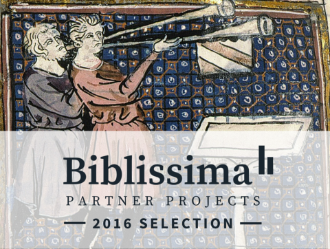 Biblissima partner projects: 2016 selection