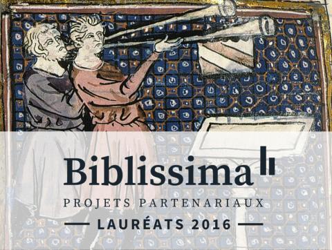 Projets partenariaux Biblissima : lauréats 2016